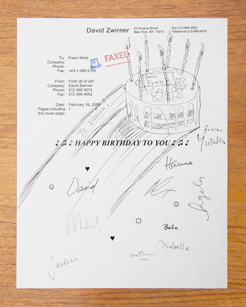 A fax to Franz West wishing him a happy birthday from David Zwirner and gallery staff and artist, dated 2000.
